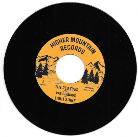 The Red Eyes ft. Ras Divarius - Light Shine / Shine Bright Version (Higher Mountain Records) 7""